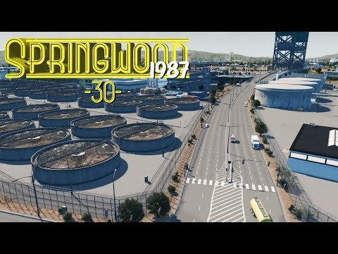 Cities Skylines: Springwood  Water Treatment Facility - EP30 -