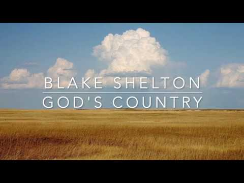 Blake Shelton - God's Country (Lyrics) mp3