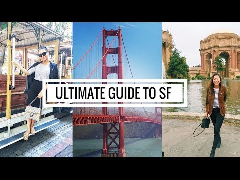 SAN FRANCISCO TRAVEL GUIDE: Things to do, Restaurants, Hotels | 舊金山旅遊必去景點必吃必玩