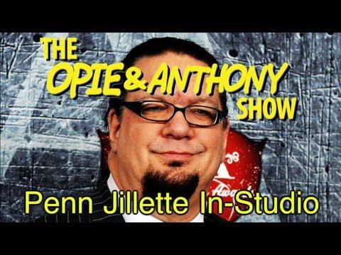 Opie & Anthony: Penn Jillette In-Studio (11/09/10)