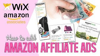 How To Add Amazon Associate Ads To Your Wix Website - Amazon Affiliate Marketing