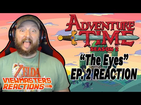 ADVENTURE TIME SEASON 2 EPISODE 2 THE EYES