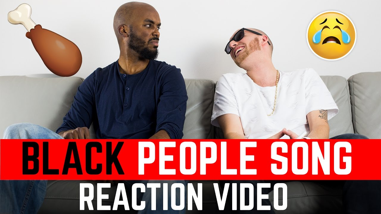 Black People Song Reaction - YouTube