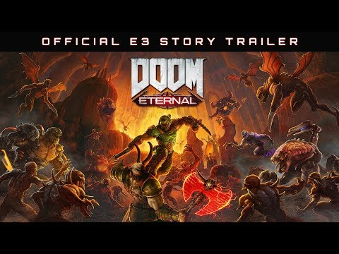 DOOM Eternal – Official E3 Story Trailer