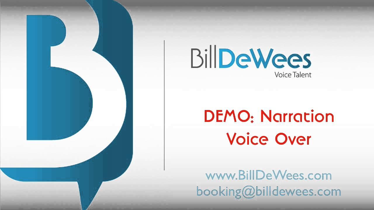Voice over narration bill dewees voice narrator youtube voice over narration bill dewees voice narrator colourmoves