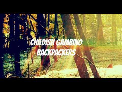 Childish Gambino - Backpackers