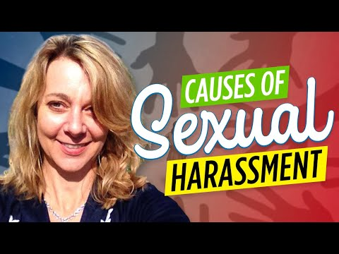 Causes Of Sexual Harassment
