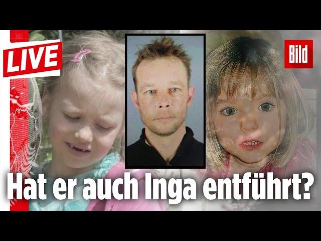 🔴  Hat Maddies mutmaßlicher Mörder etwas mit dem Verschwinden von Inga zu tun?   BILD LIVE