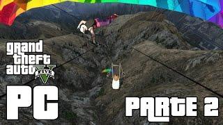 El Paracaidas Parte 2! GTA V #54 PC en Español - GOTH