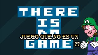 Random Game - There is no Game: Un juego que no es un juego. . . Wut??