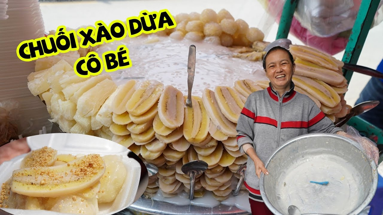 Cô Bé từ Đà Nẵng vào Sài Gòn, dựng 30 cái muỗng làm chuối xào dừa thơm nức