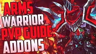 Arms Warrior PvP Guide: Addons (WoW Legion Patch 7.3.5)