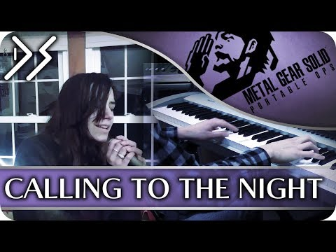 Metal Gear Solid: Portable Ops  Calling to the Night Vocal  ft Grace Storm  DS Music