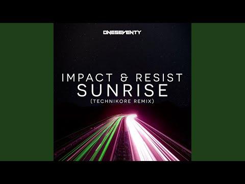 Sunrise (Technikore Remix)