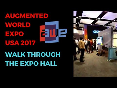 Augmented World Expo (AWE) USA 2017 - Walk through the Expo Hall