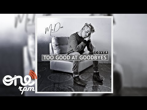 Mr.Don - Too Good At Goodbyes (Cover Version)