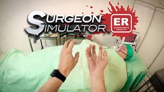 Surgeon Simulator In Real Life