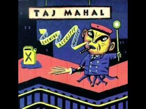 Taj Mahal - Blues With a Feeling (Live)