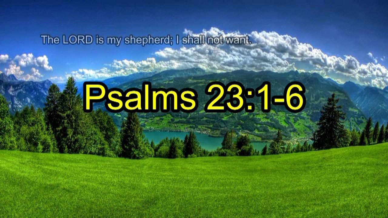 Psalms 23:1-6 - YouTube  Psalms 23:1-6 -...