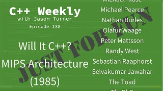 C++ Weekly - Ep 138 - Will It C++? MIPS Architecture (1985)