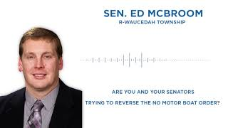 Sen. McBroom Answers Your Questions: When can I use my motorboat?