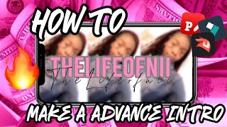 HOW TO MAKE AN ADVANCED INTRO ON IPHONE *VERY DETAILED* | Thelifeofnii