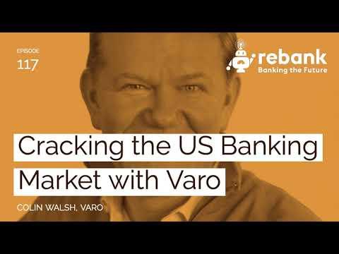 Cracking the US Banking Market with Varo
