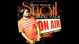 Real Talk Laid Back Snail-Dead Real Ft  Goon Brickz