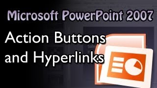 Powerpoint Action Buttons And Hyperlinks