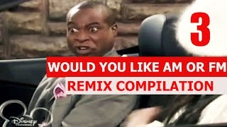 Would You Like Am Or FM - REMIX COMPILATION 3
