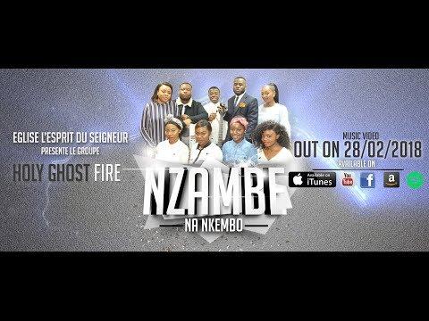 """GROUPE HOLY GHOST FIRE """" NZAMBE NA NKEMBO"""" TEASER"""