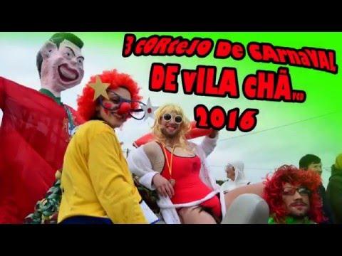 3º Cortejo de Carnaval de Vila Chã   2016
