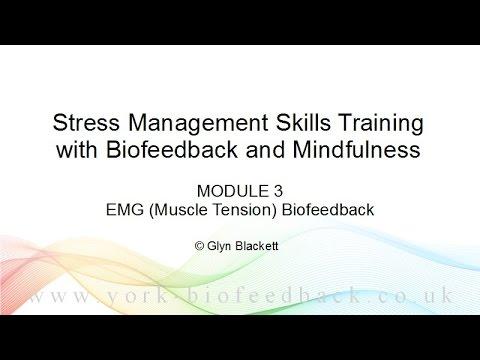 Biofeedback Course Module 3 Preview - EMG Biofeedback