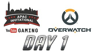 Overwatch | Youtube Gaming APAC Invitational : Day1