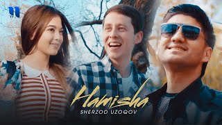 Sherzod Uzoqov - Hamisha klip