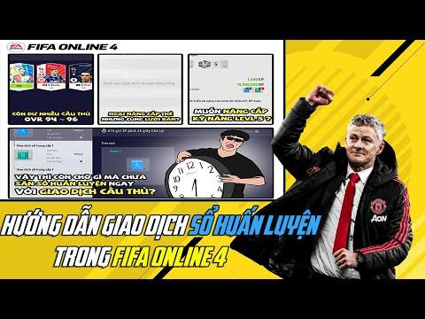 HƯỚNG DẪN GIAO DỊCH SỔ HUÂN LUYỆN TRONG FIFA ONLINE 4 !!!