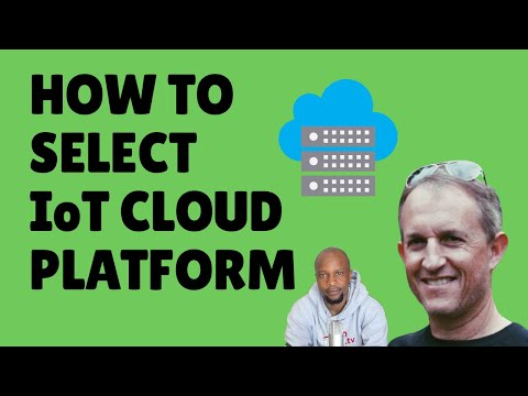 Industrial IoT Cloud Platforms: How to select the most suitable IoT Cloud Platform for your solution