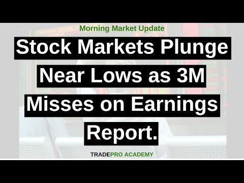 Stock markets plunge near lows as 3M misses on earnings report