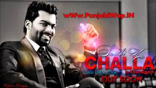 Challa in Chandigarh Ft. Sarthi.k | Sachin Ahuja (Official Video) Track By PunjabiWap.wmv