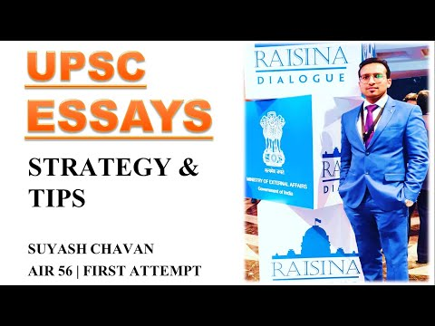 UPSC ESSAYS - Strategy & Tips For Scoring High Marks/ Suyash Chavan, AIR 56