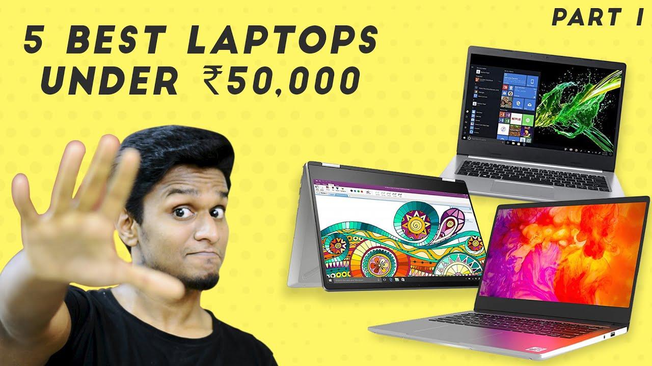 Top 5 Best Laptops under Rs.50,000 (August 2020) | Part 1