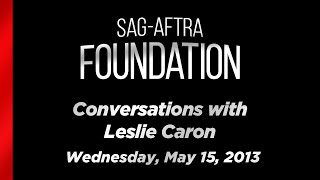 Conversations with Leslie Caron