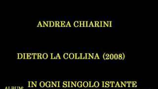 Andrea Chiarini - Dietro la collina
