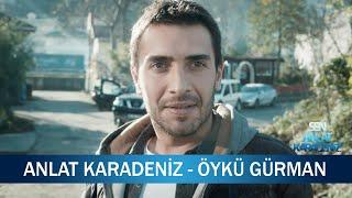 Anlat Karadeniz (Klip)  Öykü Gürman
