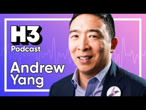 Andrew Yang - H3 Podcast #167