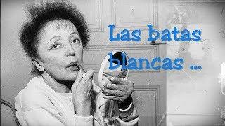 Édith Piaf - Les Blouses Blanches Subtitulado Al Español