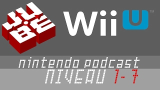 JUBE Nintendo Podcast 1-7