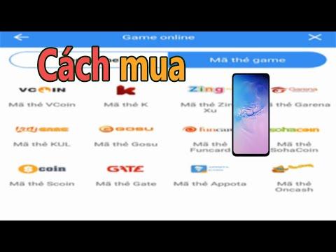 Cách Mua Tất Cả Thẻ Game Online Trên điện Thoại Với Ví VTC Pay. (GOSU, K, KUL, ONCASH...)