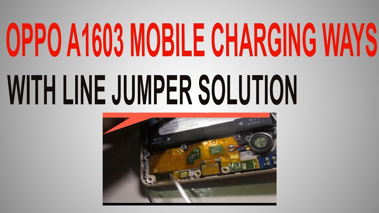 Oppo A1603 Charging Line Jumper Not Charging Ways Mobile Repair
