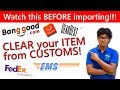 How to CLEAR CUSTOMS FAST!? [Hindi] How To Import Products from Banggood, Gearbest, etc to INDIA?